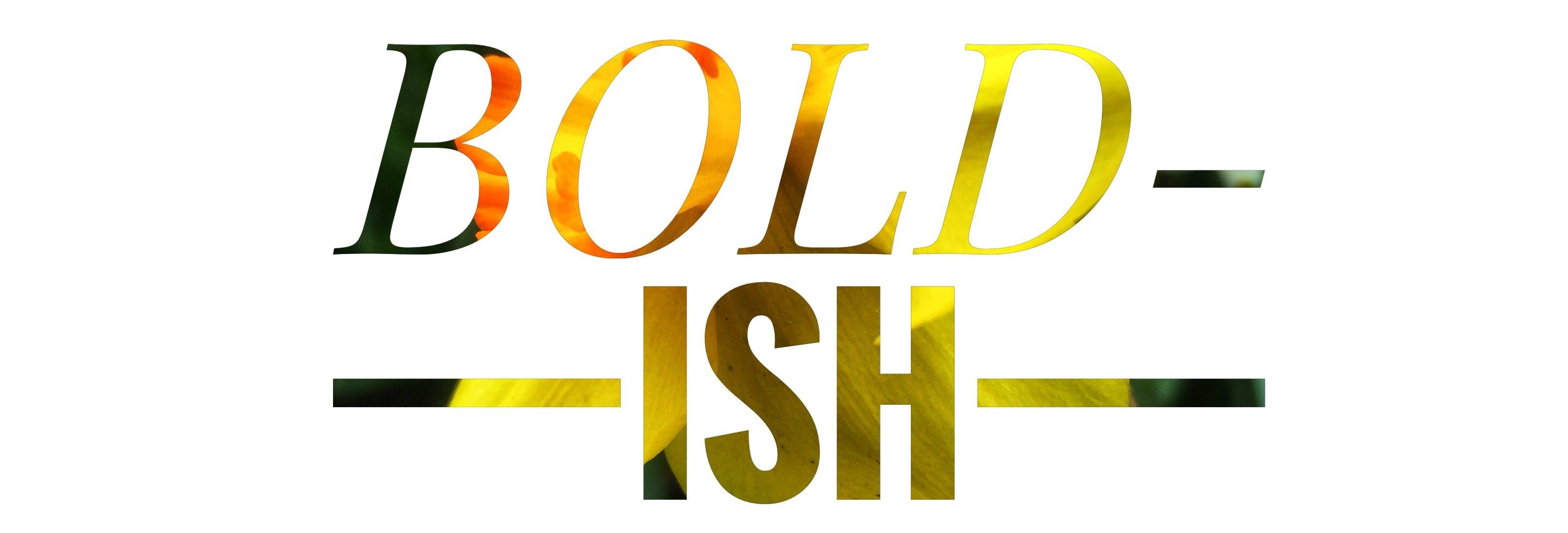 Bold-ish